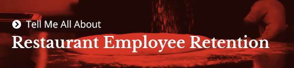 Rétention des employés du restaurant